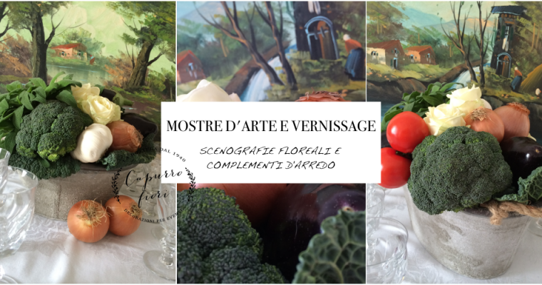 MOSTRE D'ARTE E VERNISSAGE